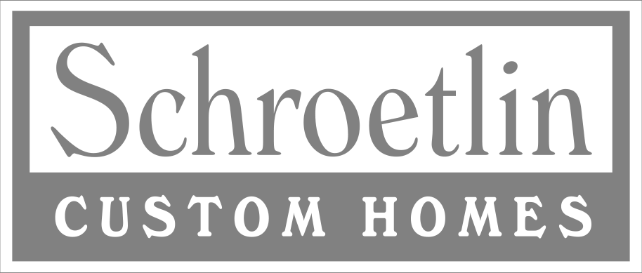 Schroetlin Custom Homes